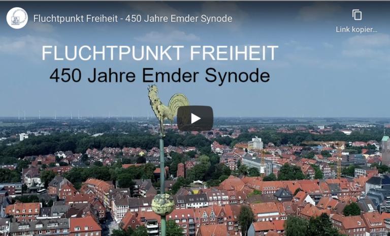 Fluchtpunkt Freiheit: 450 Jahre Emder Synode
